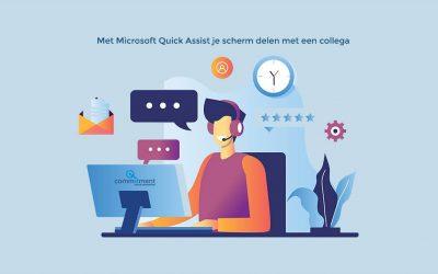 Met Microsoft Quick Assist je scherm delen met een collega. Hulp op afstand.